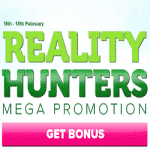 Mega Promotion - Reality Hunters by CasinoLuck