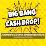 A Big Bang Cash Drop joins the Chelsea Palace