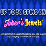 "50 Spins on ""Joker's Jewels"" from Love Reels"