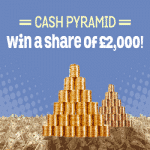 Spin and Win - £2,000 Cash Pyramid