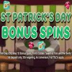 WatchMySpin - St. Patrick's Day Bonus Spins